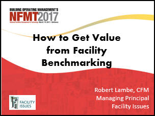Slideshare How to Get Value from Facility Benchmarking