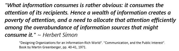 quote about information consuming attention